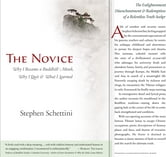 The Novice: Why I Became A Buddhist Monk, Why I Quit, And What I Learned ebook by Stephen Schettini