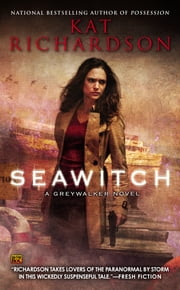 Seawitch - A Greywalker Novel ebook by Kat Richardson