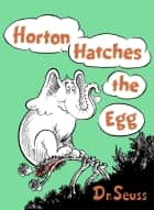 Horton Hatches the Egg ebook by Seuss