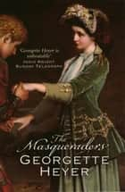 Masqueraders ebook by Georgette Heyer