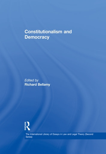 Liberalism, Constitutionalism, and Democracy