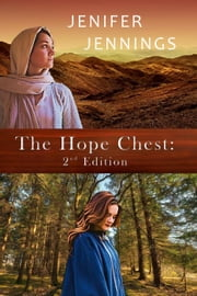 The Hope Chest: 2nd Edition ebook by Jenifer Jennings