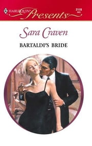 Bartaldi's Bride ebook by Sara Craven
