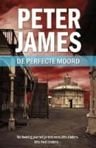 De perfecte moord 電子書籍 by Lia Belt, Peter James