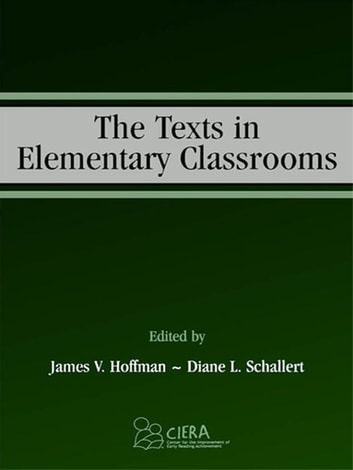 The Texts in Elementary Classrooms ebook by