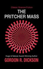 The Pritcher Mass ebook by Gordon R. Dickson