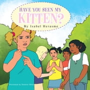Have you seen my kitten? ebook by Isabel Herasme