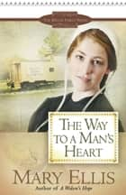 The Way to a Man's Heart ebook by Mary Ellis