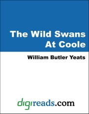 The Wild Swans At Coole ebook by Yeats, William Butler