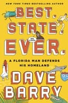 Best. State. Ever. ebook by Dave Barry