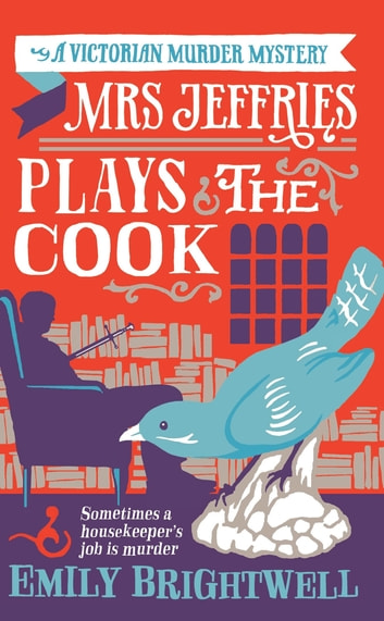 Mrs Jeffries Plays The Cook ebook by Emily Brightwell
