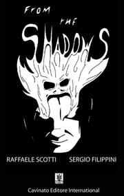 From The Shadows ebook by Author,Raffaele Scotti