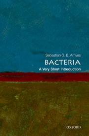 Bacteria: A Very Short Introduction ebook by Sebastian G.B. Amyes