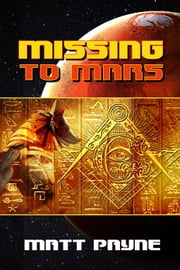 Missing To Mars ebook by Matt Payne