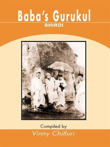 Baba's Gurukul - SHIRDI ebook by Vinny Chitluri