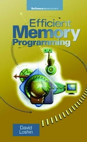 Efficient Memory Programming ebook by Loshin, David