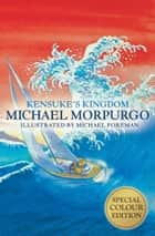 Kensuke's Kingdom ebook by Michael Morpurgo, Michael Foreman