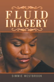 Fluid Imagery ebook by Simmie Westbrook