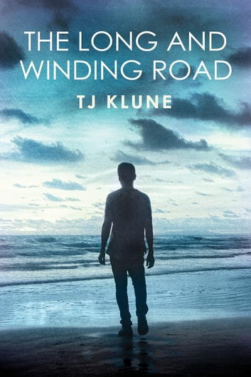 The Long and Winding Road ebook by TJ Klune