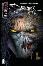 Darkness #4 ebook by Garth Ennis, Marc Silvestri, Matt Banning, Liquid!, Steven Harvey Firchow, Tyson Wengler, Dennis Heisler, William O'Neill