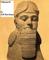 Gilgamesh ebook by Jeff Barcham