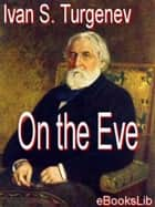 On the Eve ebook by Ivan S. Turgenev