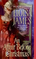 An Affair Before Christmas ebook by Eloisa James