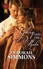Glory and the Rake ebook by Deborah Simmons