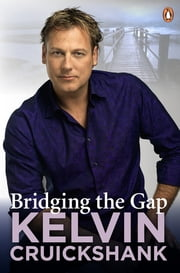Bridging The Gap ebook by Kelvin Cruickshank
