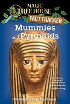 Mummies and Pyramids - A Nonfiction Companion to Magic Tree House #3: Mummies in the Morning ebook by Mary Pope Osborne, Will Osborne, Sal Murdocca