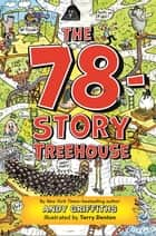 The 78-Story Treehouse - Moo-vie Madness! ebook by Andy Griffiths, Terry Denton