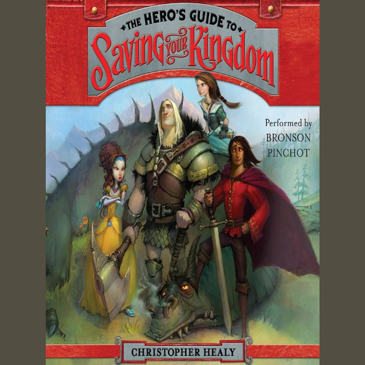 Download The Heros Guide To Saving Your Kingdom The League Of Princes 1 By Christopher Healy