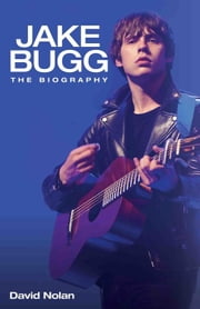 Jake Bugg - The Biography ebook by David Nolan
