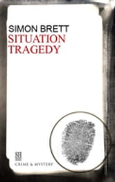 Situation Tragedy ebook by Simon Brett
