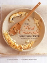 The Best Casserole Cookbook Ever ebook by Beatrice Ojakangas