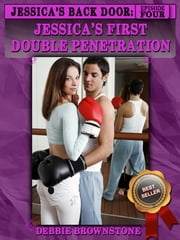 Jessica's First Double Penetration ebook by Debbie Brownstone