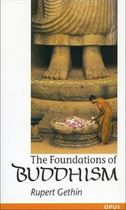 The Foundations of Buddhism ebook by Rupert Gethin