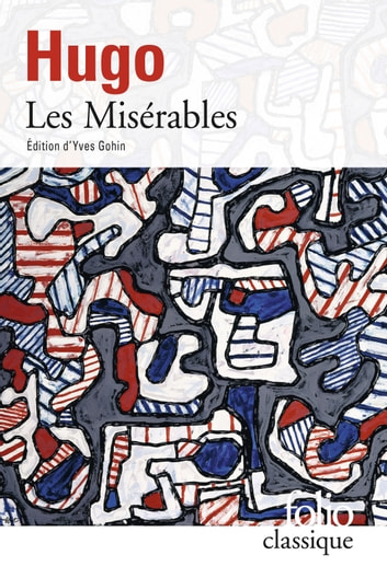 Les Misérables ebook by Victor Hugo,Yves Gohin