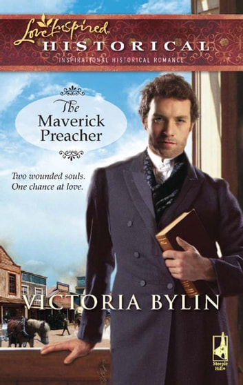 The Maverick Preacher (Mills & Boon Historical) ebook by Victoria Bylin