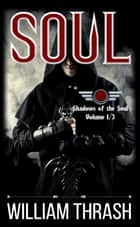 Soul ebook by William Thrash