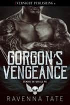 Gorgon's Vengeance ebook by Ravenna Tate