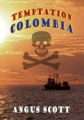 Temptation Colombia ebook by Angus Scott