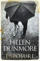 Exposure ebook by Helen Dunmore