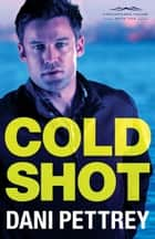 Cold Shot (Chesapeake Valor Book #1) ebook by