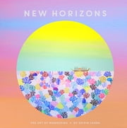 New Horizons - The Art of Wandering ebook by Shirin Sahba