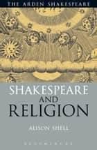 Shakespeares modern collaborators ebook by lukas erne shakespeare and religion ebook by alison shell fandeluxe Ebook collections