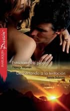 ESTRICTAMENTE PLACER/ DESPERTANDO A LA TENTACION ebook by Nancy Warren &  Jamie Sobrato