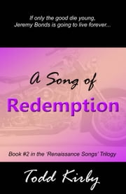 A Song Of Redemption ebook by Todd Kirby