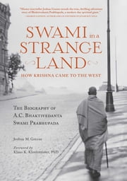 Swami in a Strange Land - How Krishna Came to the West ebook by Joshua M. Greene