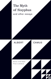 The Myth of Sisyphus - And Other Essays ebook by Albert Camus